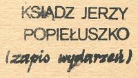 Bolesta Tadeusz Turno Jan Ksiądz Jerzy Popiełuszko zapis wydarzeń Wydawnictwo Warszawskie 1984 1985 m-ws.pl k000544 Solidarnosc Solidarność Muzeum Wolnego Słowa