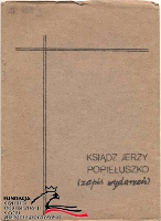 Bolesta Tadeusz Turno Jan Ksiądz Jerzy Popiełuszko zapis wydarzeń Wydawnictwo Warszawskie 1984 1985