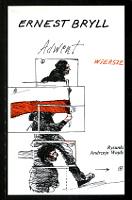 Bryll Ernest Wiersze Adwent Londyn Aneks 1986 0-906601-34-7 0906601347 Muzeum Wolnego Słowa