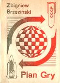 Zbigniew Brzeziński Plan gry Game plan USA ZSRR Warszawa Wydawnictwo Głos 1987 szachownica wpisana w koło Muzeum Wolnego Słowa