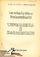 Bukowiński Władysław Bukowinski Wladyslaw Wspomnienia z Kazachstanu Lublin Spotkania 1979 Biblioteka Spotkań Spotkan AR 3548 AR_3548 m-ws.pl Muzeum Wolnego Słowa Slowa komunizm zesłanie Kazachstan