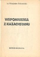 Bukowiński Władysław Bukowinski Wladyslaw Wspomnienia z Kazachstanu 1985 komunizm zesłanie Kazachstan k013048 Muzeum Wolnego Słowa Slowa m-ws.pl www.m-ws.pl/muzeum/