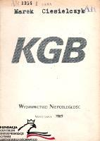 Ciesielczyk KGB rosyjska sowiecka policji politycznej Niepodległość Niepodległość 1989