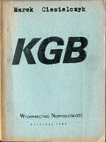 Ciesielczyk KGB rosyjska sowiecka policji politycznej Niepodległość Niepodległość 1989 k013919 - Muzeum Wolnego Słowa - www.m-ws.pl/muzeum/