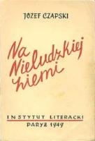 Czapski Na nieludzkiej ziemi 1949 Muzeum Wolnego Słowa m-ws.pl/muzeum/