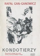 Gan-Ganowicz Gan Ganowicz Kondotierzy 1990 Muzeum Wolnego Słowa Slowa m-ws.pl k002101 Kongo Jemen najemnik