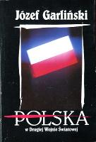 Garliński Garlinski Polska w drugiej wojnie światowej swiatowej 1991 second world war Poland Muzeum Wolnego Słowa Slowa m-ws.pl