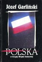 Garliński Garlinski Polska w drugiej wojnie światowej swiatowej 19912 second world war Poland Muzeum Wolnego Słowa Slowa m-ws.pl