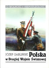 Garliński Garlinski Polska w drugiej wojnie światowej swiatowej 1994 second world war Poland Muzeum Wolnego Słowa Slowa m-ws.pl
