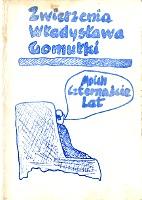 Gomułka Gomulka Moje Moich czternaście czternaście lat 14 Zwierzenia Władysława Gomułki 1981 człowiek w fotelu widziany z tyłu k001959 Muzeum Wolnego Słowa m-ws.pl/muzeum/