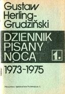 Herling-Grudziński Herling Grudziński Grudzinski Gustaw Dziennik pisany nocą 1973 1975 noca Warszawa Niezależna Spółdzielnia Wydawnicza 1 1981