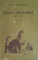 Jędrzejewicz Jedrzejewicz Józef Piłsudski 1867-1935 Życiorys Jozef Pilsudski Zyciorys PFK Polska Fundacja Kulturalna 1982 0-85065-119-0 0850651190 Muzeum Wolnego Słowa m-ws.pl m-ws.pl/muzeum/ incipit