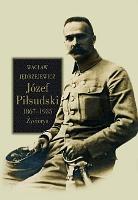 Jędrzejewicz Jedrzejewicz Józef Piłsudski 1867-1935 Życiorys Jozef Pilsudski Zyciorys Wydawnictwo LTW 2013 978-83-7565-283-3 9788375652833 Muzeum Wolnego Słowa m-ws.pl m-ws.pl/muzeum/ incipit