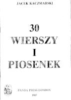 Kaczmarski Jacek 30 wierszy i piosenek k002672 Muzeum Wolnego Słowa m-ws.pl/muzeum/