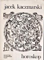 Kaczmarski Jacek Horoskop Wrocław Inicjatywa Wydawnicza Aspekt 1985 Muzeum Wolnego Słowa m-ws.pl/muzeum/