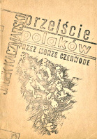 Kaczmarski Jacek Przejście Polaków przez Morze Czerwone Warszawa Niezależna Oficyna Wydawnicza 1987 k002669 Muzeum Wolnego Słowa m-ws.pl/muzeum/