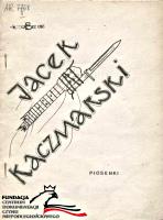 Kaczmarski Jacek Wiersze i piosenki Kraków Bez Cięć 1986 A5 24 s FC-3780 AR 7768
