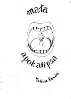 Konwicki Tadeusz: Mała apokalipsa. Wydawnictwo Dialogi [1981]. A5, [2],3-115 s., off. z masz. Brak s. tytułowej. - egz. pochodzący z biblioteki KZ NSZZ Solidarność przy Biurze Projektów Przemysły Farmaceutycznego Polfa w Warszawie, co świadczy o wydaniu w 1981 r. przed stanem wojennym