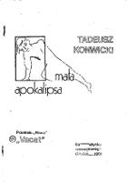 Konwicki Tadeusz: Mała apokalipsa. Gdańsk: Studenckie Wydawnictwo Vacat przy NZS Politechniki Gdańskiej 1981
