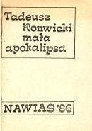 Konwicki Tadeusz: Mała apokalipsa. [Warszawa]: Nawias, [19]'86. 1986 - m-ws.pl