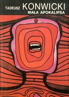 Konwicki Tadeusz: Mała apokalipsa. Wyd. I. Warszawa: Wydawnictwa Alfa, 1988. Seria z tukanem. ISBN 83-7001-254-X. Sygn. cenzora: U-79 - ingerencja cenzury - m-ws.pl