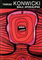 Konwicki Tadeusz: Mała apokalipsa. Wyd. II. Warszawa: Wydawnictwa Alfa, 1989. Seria z tukanem. ISBN 83-7001-254-X. Sygn. cenzora: A-85 - ingerencja cenzury - m-ws.pl