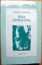 Konwicki Tadeusz: Mała apokalipsa. A4. Na okładce mało dokładna kopia okładki wydania londyńskiego - m-ws.pl