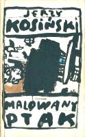 Kosiński Kosinski Malowany ptak painted bird Czytelnik 1989 83-07-01959-1 8307019591 Muzeum Wolnego Słowa Slowa m-ws.pl k004750