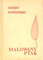Kosiński Kosinski Malowany ptak painted bird 1990 pirat Odra Muzeum Wolnego Słowa Slowa m-ws.pl k014810