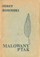 Kosiński Kosinski Malowany ptak painted bird 1990 pirat Odra Muzeum Wolnego Słowa Slowa m-ws.pl k014045