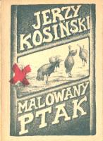 Kosiński Kosinski Malowany ptak painted bird 1989 pirat indyczki Muzeum Wolnego Słowa Slowa m-ws.pl k004753