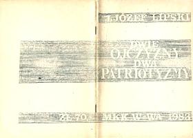 Lipski Dwie ojczyzny dwa patriotyzmy Uwagi o megalomanii narodowej i ksenofobii Polaków MKK 1983 k003809 Muzeum Wolnego Słowa www.m-ws.pl/muzeum/