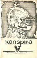 Łopiński Lopinski Moskit Gach Wilk Konspira Rzecz o podziemnej Solidarności Solidarnosci Solidarity Solidarność Solidarnosc 1982 1983 1984 stan wojenny martial law podziemie Międzyzakładowa Struktura