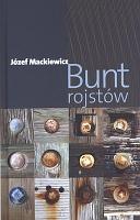 Mackiewicz Bunt rojstów rojstow Londyn Kontra 2011 978-0-907652-72-4 9780907652724 Muzeum Wolnego Słowa m-ws.pl/muzeum/