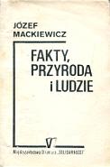 Mackiewicz Fakty przyroda i ludzie Międzyzakładowa Struktura Solidarności V 1988 Toporska k004113 Muzeum Wolnego Słowa www.m-ws.pl/muzeum/