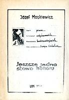 Mackiewicz Jeszcze jedno słowo honoru Los 1986 Spotkania Zbrodnia w dolinie Drawy Fakty przyroda i ludzie Kontra 1984 k003959 Muzeum Wolnego Słowa www.m-ws.pl/muzeum/