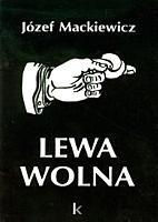 Mackiewicz Lewa wolna Londyn Kontra 1993 0-907652-32-8 0907652328