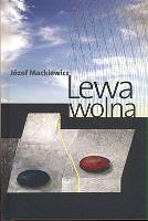 Mackiewicz Lewa wolna Londyn Kontra 2012 978-0-907652-79-3 9780907652793