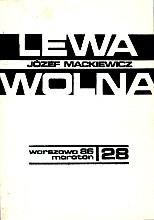 Mackiewicz Lewa wolna Maraton 1986 28 Listy z tamtych czasów k004160 Muzeum Wolnego Słowa www.m-ws.pl/muzeum/