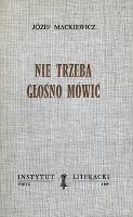 Mackiewicz Nie trzeba głośno mówić glosno mowic Paryz Instytut Literacki 1969 Biblioteka Kultury 173