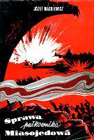 Mackiewicz Sprawa pułkownika Miasojedowa pulkownika Londyn Świderski 1962 Londyńska Biblioteka Literacka