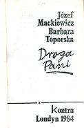 Mackiewicz Toporska Droga pani Kraków Wydawnictwo X 1985 Kadenacy Karsov Szechter k004131 Muzeum Wolnego Słowa www.m-ws.pl/muzeum/