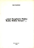 Mackiewicz mowi Rozglosnia mówi Rozgłośnia Polska Radia Wolna Europa Lublin Oficyna Józefa Mackiewicza 1988 Monachium 1969 k003963 Muzeum Wolnego Słowa