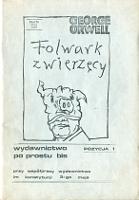 Orwell George Folwark Zwierzęcy Kraków Wydawnictwo Po prostu bis przy współpracy Wydawnictwa im. Konstytucji 3-go maja 1981 m-ws.pl