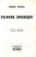Orwell George: Folwark Zwierzęcy. Warszawa: Wydawnictwo Zbliżenia, sierpień 1981 m-ws.pl