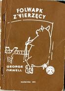 Orwell George Folwark Zwierzęcy Warszawa Wydawnictwo Głos 1983 rysunek świni opartej o ścianę przy szlabanie wydrukowany w negatywie biały rysunek na ciemnobrązowym tle małe okrągłe logo wydawnictwa wykaz książek wydawnictwa wydrukowany wyjątkowo nieczytelnie m-ws.pl