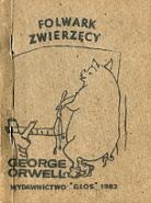 Orwell George Folwark Zwierzęcy Wydawnictwo Głos 1983 rysunek świni opartej o ścianę przy szlabanie duże logo wydawnictwa m-ws.pl