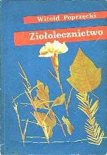 Poprzęcki Witold: Ziołolecznictwo. Warszawa: SPAR 1989. ISBN 83-00-02498-0 - m.ws.pl