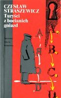 Straszewicz Czesław: Turyści z bocianich gniazd. Wyd. 2 kraj. Warszawa: PIW 1992. ISBN 83-06-02133-9 - m-ws.pl