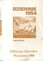 Tyrmand Leopold Dziennik 1954 Officyna Liberałów Liberalow 1988 k013917 Muzeum Wolnego Słowa www.m-ws.pl/muzeum/